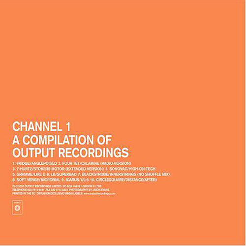 Channel 1: A Compilation Of Output Recordings by Various Artists