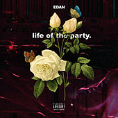 Life of the Party (Deluxe Edition) de Edan