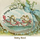 Easter Singing by Bobby Blue Bland