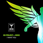 I Want You by KB Project