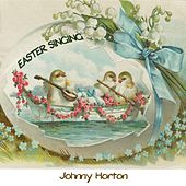 Easter Singing by Johnny Horton