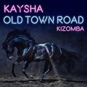 Old Town Road (Kizomba) de Kaysha