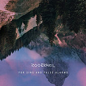 For Sins And False Alarms by Zoo Brazil