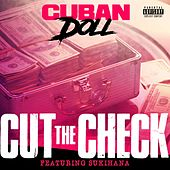 Cut the Check by Cuban Doll