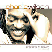 Bridging the Gap Remastered de Charlie Wilson
