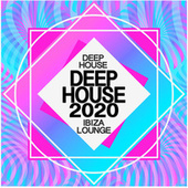 Deep House 2020 by Deep House