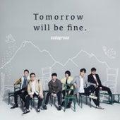 Tomorrow will be fine. von Sodagreen