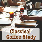 Classical Coffee Study de Various Artists