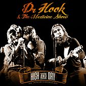 High and Dry by Dr. Hook