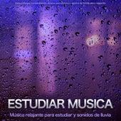 Estudiar musica: Música relajante para estudiar y sonidos de lluvia para enfoque, concentración, música para lectura y música de fondo para relajación de Musica para Concentrarse