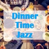Dinner Time Jazz de Various Artists