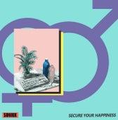 Secure Your Happiness von Sonikk