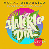 Hacerlo de Día von Boris Silva Moral Distraida