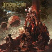 Hell Will Come for Us All de Aversions Crown