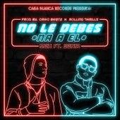 No Le Debes Na a El by Mein Freund Max