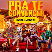 Pra Te Convencer (Instrumental) de Haikaiss