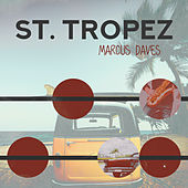 St. Tropez by Marcus Daves