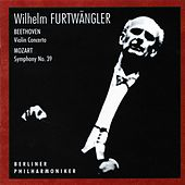 Beethoven: Violin Concerto in D Major, Op. 61 – Mozart: Symphony No. 39 in E-Flat Major, K. 543 (Live) van Erich Röhn