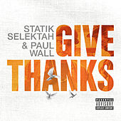 Give Thanks by Paul Wall