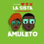 AMULETO by La Sista