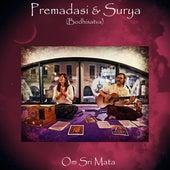 Om Sri Mata by Premadasi y Surya
