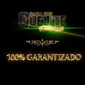 100 % Garantizado de Banda El Quelite De Mazatlán Sinaloa