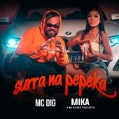 Surra na Pepeka de MC Dig