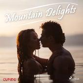 Mountain Delights de Cupido