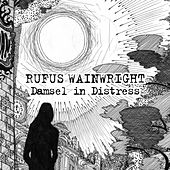 Damsel In Distress by Rufus Wainwright