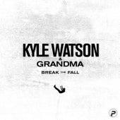 Break The Fall von Kyle Watson