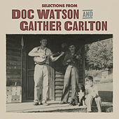 Selections from Doc Watson and Gaither Carlton by Doc Watson