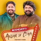 Andar de Cima von César Menotti & Fabiano