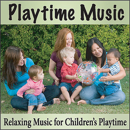 Playtime Music: Relaxing Songs for Children's Playtime, Lullabies, Lullaby Music by Baby Music Artists