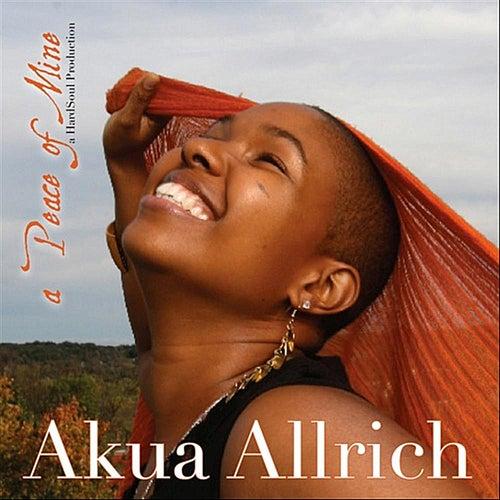 a Peace of Mine by Akua Allrich