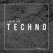 This Is Techno, Vol.2 de Various Artists