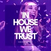 In House We Trust, Vol. 1 von Various Artists