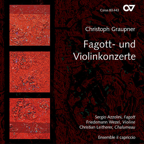 Graupner: Bassoon and Violin Concertos by Various Artists