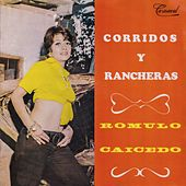 Corridos y Rancheras by Rómulo Caicedo