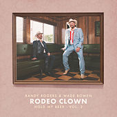 Rodeo Clown de The Randy Rogers Band