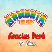 Gracias Perú 29 Años de Armonia 10