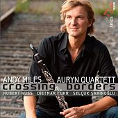 Miles, Andy: Crossing Borders von Various Artists