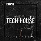 This Is Tech House 2020 von Various Artists