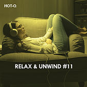 Relax & Unwind, Vol. 11 von Hot Q