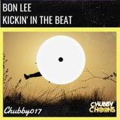 Kickin In The Beat de Bon Lee