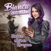 Jäger meines Herzens by Bianca Holzmann