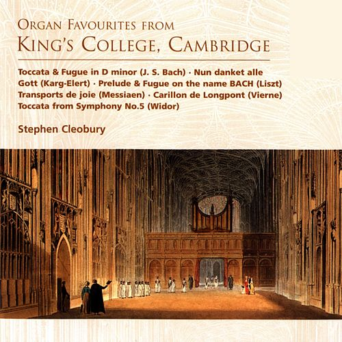 Organ Favourites from King's College, Cambridge by Stephen Cleobury