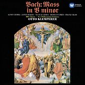 Bach: Mass in B Minor by Otto Klemperer