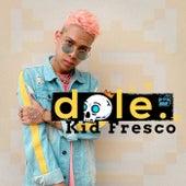 Dale von Kid Fresco