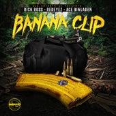 Banana Clip by Redeyez