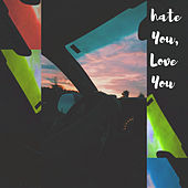 Hate You, Love You (Cover) di Mary*